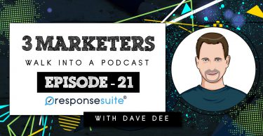 3 MARKETERS PODCAST - DAVE DEE