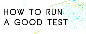 HOW-TO-RUN-A-GOOD-TEST
