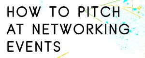 HOW-TO-PITCH-AT-A-NETWORKING-EVENT