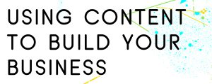HOW-TO-USE-CONTENT-MARKETING-TO-GROW-YOUR-BUSINESS