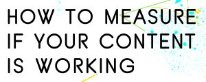 MEASURING-YOUR-CONTENT-MARKETING-KPIS