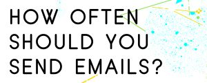 HOW-OFTEN-SHOULD-YOU-SEND-ECOMMERCE-EMAILS