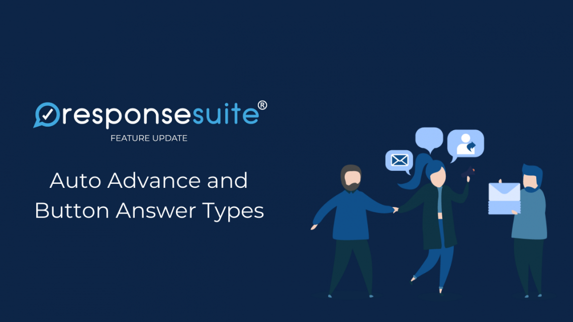 ResponseSuite New Feature